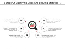6 Steps Of Magnifying Glass And Showing Statistics Performance Icon