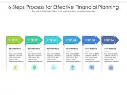 6 Steps Process For Effective Financial Planning Infographic Template