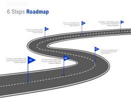 6 Steps Roadmap C1315 Ppt Powerpoint Presentation Summary Show