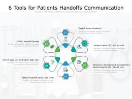 6 Tools For Patients Handoffs Communication