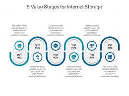 6 Value Stages For Internet Storage Infographic Template