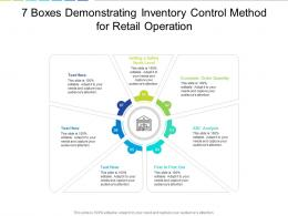 7 Boxes Demonstrating Inventory Control Method For Retail Operation