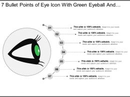 7 Bullet Points Of Eye Icon With Green Eyeball And Black Eyelashes