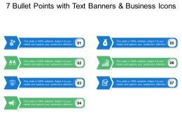7 Bullet Points With Text Banners And Business Icons