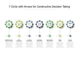 7 Circle With Arrows For Constructive Decision Taking