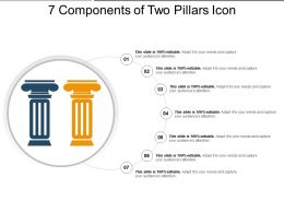 7 Components Of Two Pillars Icon Ppt Slides Download