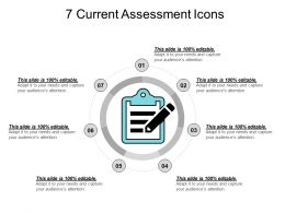 7 Current Assessment Icons Ppt Infographic Template