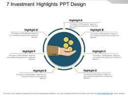 7 Investment Highlights Ppt Design
