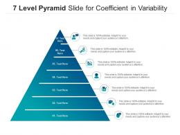 7 Level Pyramid Slide For Coefficient In Variability Infographic Template