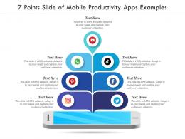 7 Points Slide Of Mobile Productivity Apps Examples Infographic Template