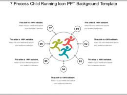 7 Process Child Running Icon Ppt Background Template