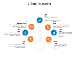 7 Step Recruiting Ppt Powerpoint Presentation Professional Slide Download Cpb