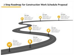 7 Step Roadmap For Construction Work Schedule Proposal Ppt Powerpoint Tips Slide