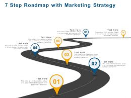 7 Step Roadmap With Marketing Strategy Ppt Powerpoint Presentation File Sample