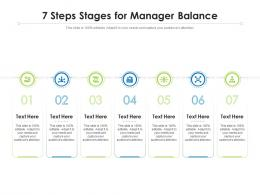7 Steps Stages For Manager Balance Infographic Template