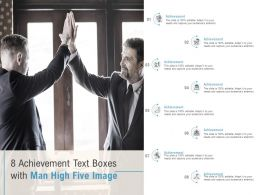 8 Achievement Text Boxes With Man High Five Image