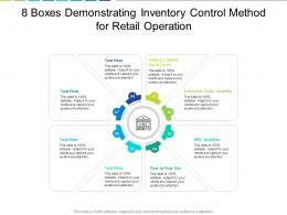 8 Boxes Demonstrating Inventory Control Method For Retail Operation