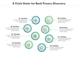 8 Circle Vector For Bank Process Discovery Infographic Template