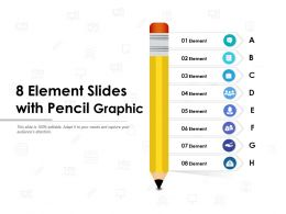 8 Element Slides With Pencil Graphic