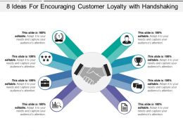 8 Ideas For Encouraging Customer Loyalty With Handshaking