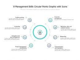 8 Management Skills Circular Points Graphic With Icons