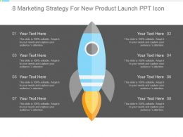 8 Marketing Strategy For New Product Launch Ppt Icon