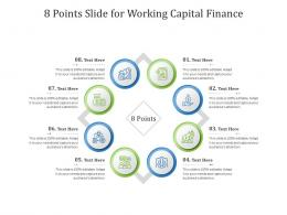 8 Points Slide For Working Capital Finance Infographic Template