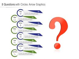 8 Questions With Circles Arrow Graphics