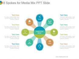 8 Spokes For Media Mix Ppt Slide