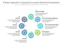8 Steps Agenda To Organize Successful Brainstorming Session
