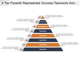 8 Tier Pyramid Represented Success Teamwork And Management