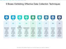 9 Boxes Exhibiting Effective Data Collection Techniques