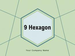 9 Hexagon Management Process Evaluating Opportunities Assessment