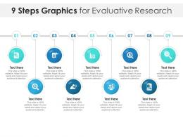 9 Steps Graphics For Evaluative Research Infographic Template