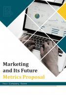 A4 Marketing And Its Future Metrics Proposal Template
