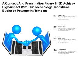A Concept Presentation Figure In 3d Achieve High Impact With Our Technology Handshake Business Template