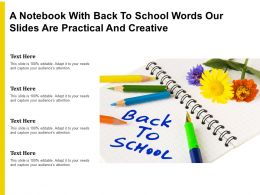 A Notebook With Back To School Words Our Slides Are Practical And Creative
