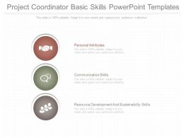 A Project Coordinator Basic Skills Powerpoint Templates
