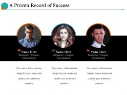 A Proven Record Of Success Ppt Model