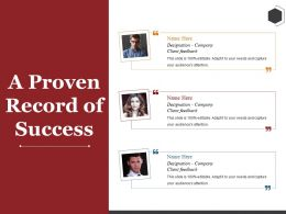 A Proven Record Of Success Ppt Summary Inspiration