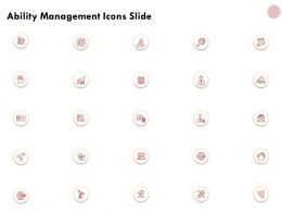 Ability Management Icons Slide Ppt Powerpoint Presentation Gallery Rules