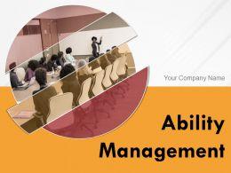 Ability Management Powerpoint Presentation Slides