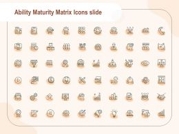 Ability Maturity Matrix Icons Slide Checklist C1169 Ppt Powerpoint Presentation Layouts