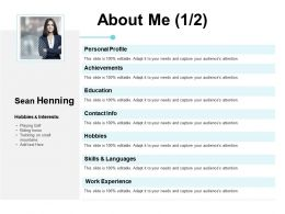 About Me Achievements Education E297 Ppt Powerpoint Presentation File Guide