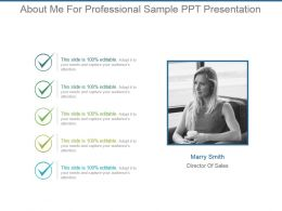 About Me For Professional Sample Ppt Presentation