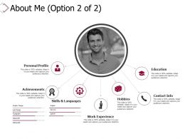 About Me Work Experience Hobbies Ppt Powerpoint Presentation Infographics Designs