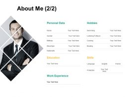 About Me Work H198 Ppt Powerpoint Presentation Professional Deck