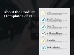About The Product Ideas Ppt Infographic Template Background Images