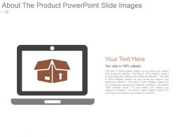 About The Product Powerpoint Slide Images