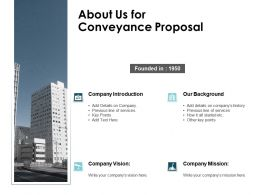 About Us For Conveyance Proposal L34 Ppt Powerpoint Presentation Sample